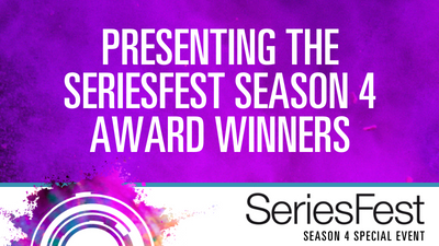 SeriesFest Season 4 Award Winners