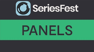 SeriesFest S5 Panel - Pitching and Marketing Your Series