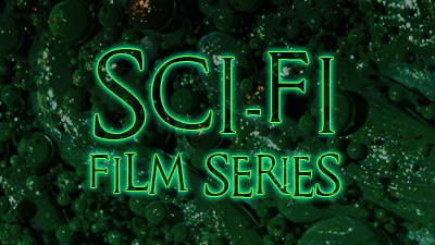 Sci-Fi Film Series 2018 All-Access Pass