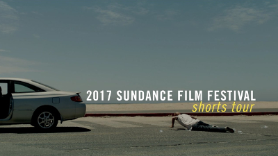 2017 Sundance Shorts Traveling Program